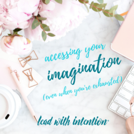 Accessing Your Imagination