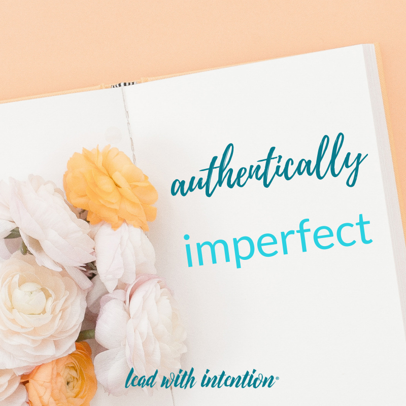 Authentically Imperfect