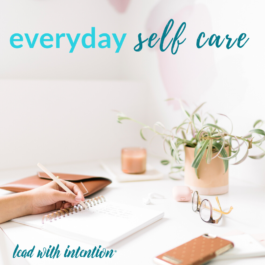 Everyday Self Care