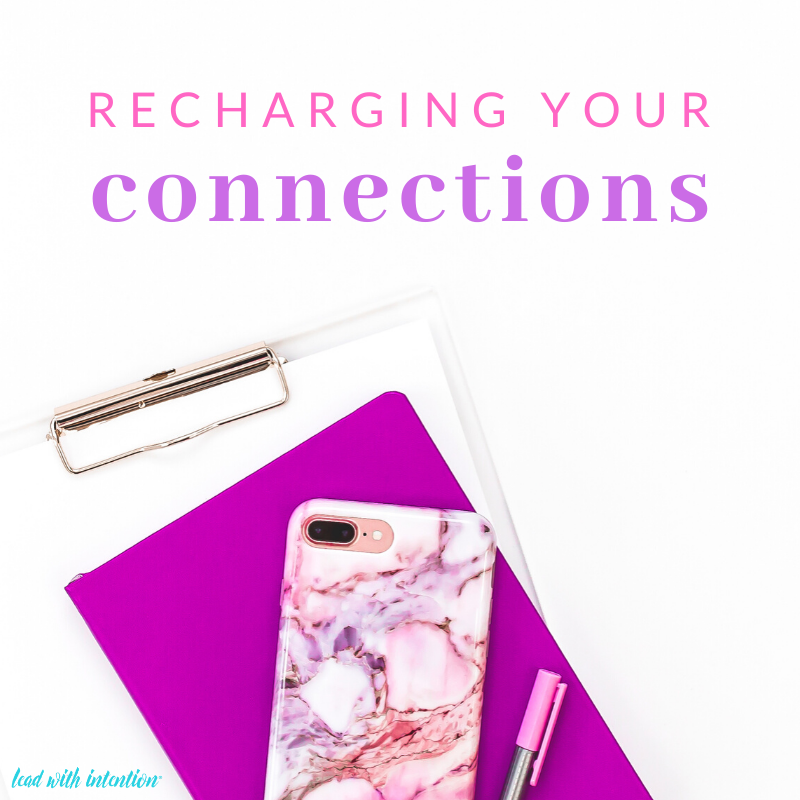 Recharging Your Connections